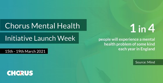 Chorus mental health launch week